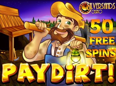 Get 50 Free Spins On Paydirt During The Month Of September At Silversands Casino