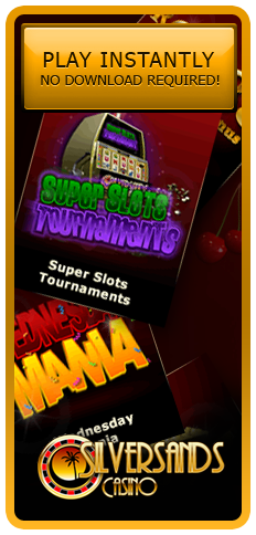 Super Slots Tournaments, Wednesday Mania, Cashback Mondays and much more, all at Silversands Casino.